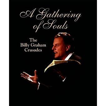 Insamling av själar: Billy Graham korstågen [Blu-ray] USA import