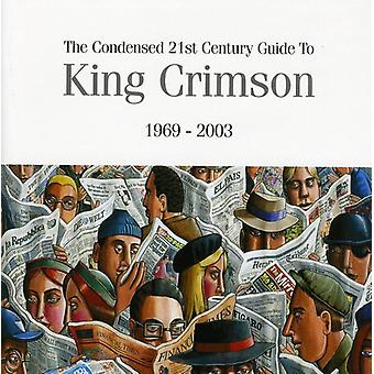 King Crimson - Condensed 21st Century Guide to [CD] USA import