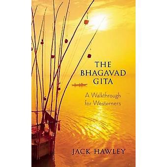 Bhagavad Gita by Jack Hawley