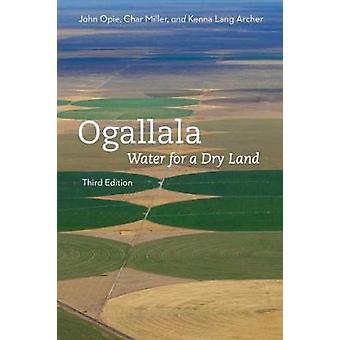 Ogallala - terceira edição - água para uma terra seca por Ogallala - terceiro Ed