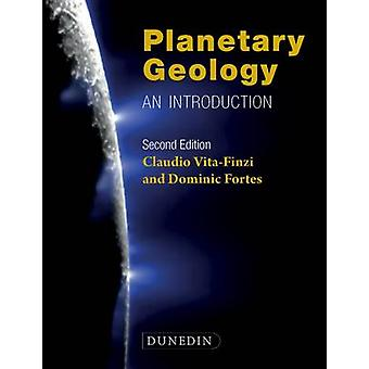 Planetary Geology - An Introduction (2nd Revised edition) by Claudio V