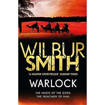 Warlock - The Egyptian Series 3 by Wilbur Smith - 9781785767036 Book