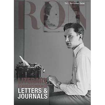 L. Ron Hubbard - Literary Correspondence - Letters & Journals by L.
