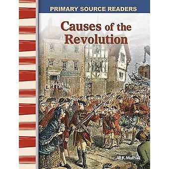 Orsaker till revolutionen av Jill K Mulhall som hälsar - 9780743987851 bok