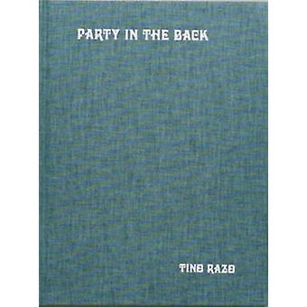 Party in the Back by Tino Razo - 9781944860035 Book