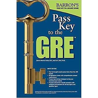 Pass Key to the GRE - 9th Edition by Sharon Weiner Green - Ira K. Wol