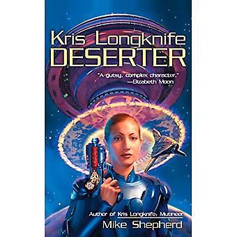 Deserteur (Kris Longknife romans)