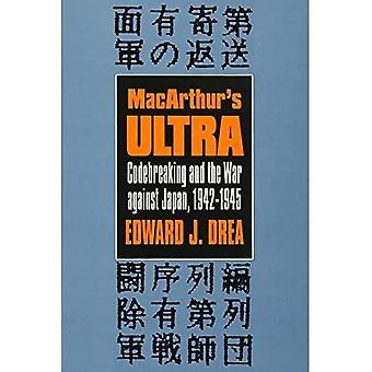 MacArthur's Ultra: Codebreaking och kriget mot Japan, 1942-45
