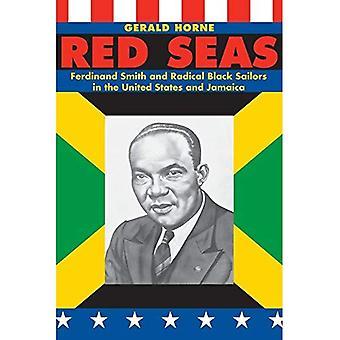 Red Seas: Ferdinand Smith e marinai radicali neri negli Stati Uniti e Giamaica