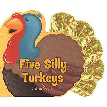Five Silly Turkeys