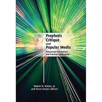 Crítica profética y medios populares