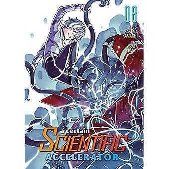 Un Certain scientifique accélérateur vol.8 (certains scientifiques accélérateur)