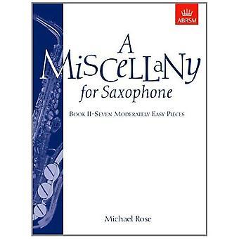 Ogólnie na saksofon, Book II: (siedem sztuk dosyć łatwa): Bk. 2