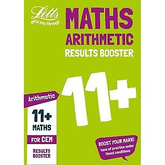 11+ Arithmetic Results Booster for the CEM tests:� Targeted Practice Workbook (Letts 11+ Success) (Letts 11+ Success)