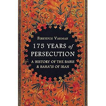 175 anos de perseguição: uma história dos Babis & Baha'is de Irã