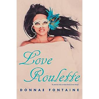 Love Roulette by Fontaine & Donnae