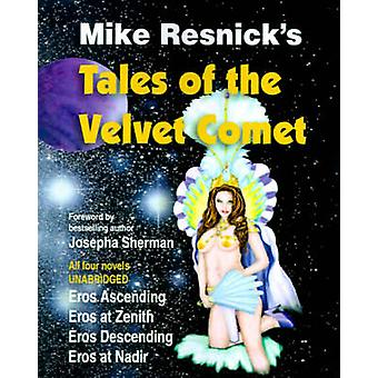 Tales of the Velvet Comet by Resnick & Mike