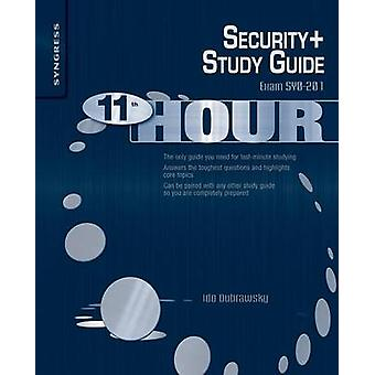 Security Exam SY0201 Study Guide by Dubrawsky & Ido