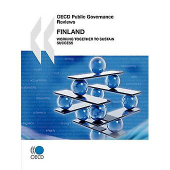 OECD Public Governance Reviews OECD Public Governance Reviews Finland 2010  Working Together to Sustain Success by OECD Publishing
