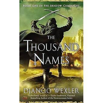 The Thousand Names by Django Wexler - 9780451418050 Book
