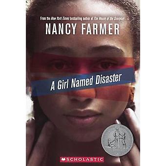 A Girl Named Disaster by Nancy Farmer - 9780606383653 Book