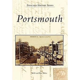 Portsmouth by Keith Atkins - Pam Atkins - 9780738582344 Book