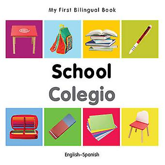 My First Bilingual Book - School by Milet - 9781840599022 Book