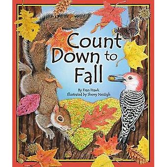 Count Down to Fall by Fran Hawk - Sherry Neidigh - 9781934359945 Book