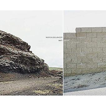 Marion Belanger - Rift/Fault