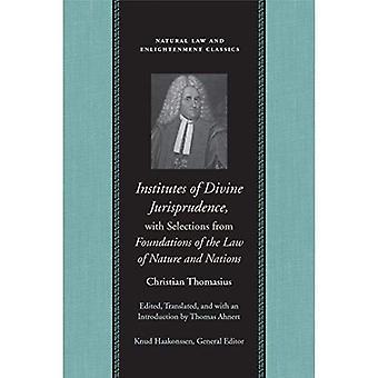 Instituts de Jurisprudence Divine avec les sélections de la loi de la Nature et des Nations Unies