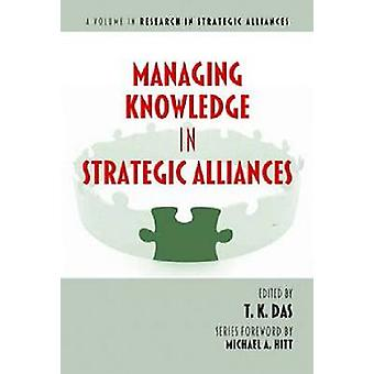 Managen van kennis in strategische allianties door Das & T. K.
