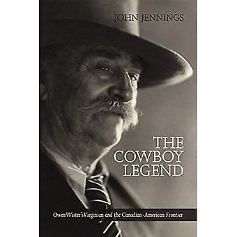 Cowboy-Legende: Owen Wister der Virginian & kanadische amerikanischen Ranching Grenze (West)