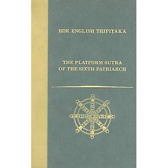 The Platform Sutra of the Sixth Patriarch by John R McRae - 978188643
