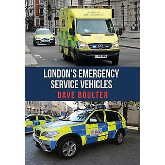 Londons Emergency Service Vehicles by Dave Boulter