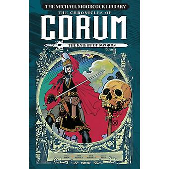 Michael Moorcock Library The Chronicles of Corum Volume 1 by Mike Baron