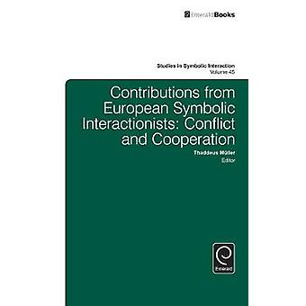Contributions from European Symbolic Interactionists by Thaddeus Mller