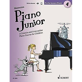 Piano Junior Performance Book 4 4  A Creative and Interactive Piano Course for Children by Hans G nter Heumann