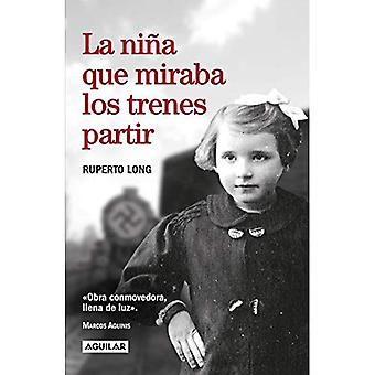 La Nina Que Miraba Los Trenes Partir / The Girl Who Watched the Trains Leave