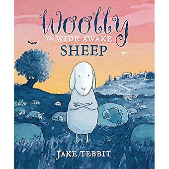 Woolly the Wide Awake Sheep by Jake Tebbit