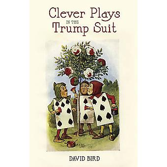 Clever Plays in the Trump Suit by Bird & David
