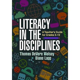 Literacy in the Disciplines by DeVere Wolsey & Thomas The American University in Cairo & EgyptLapp & Diane