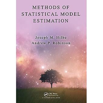 Methods of Statistical Model Estimation by Hilbe & Joseph