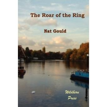 The Roar of the Ring by Gould & Nat