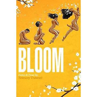 BLOOM A Journey to SelfLove by Travest & Brittany