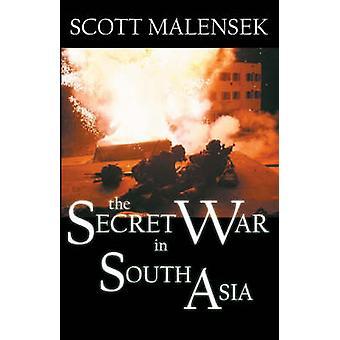 Det hemliga kriget i Sydasien av Malensek & Scott