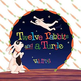 Twelve Rabbits and a Turtle by McCall & Val