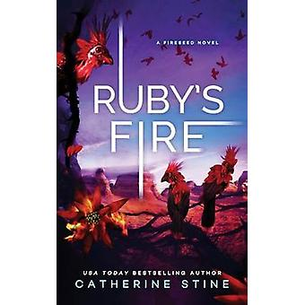 Rubys Fire by Stine & Catherine