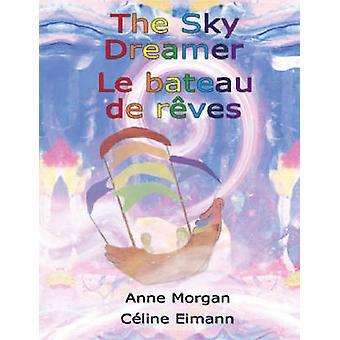 The Sky Dreamer  Le bateau de rves by Morgan & Anne