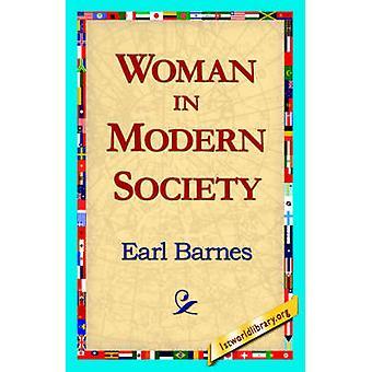 Woman in Modern Society de Barnes & Earl