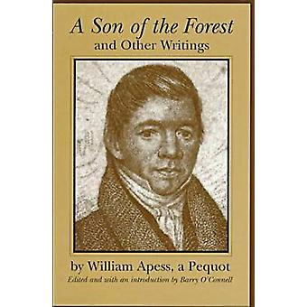 -A Son of the Forest - and Other Writings (abridged edition) by Willia